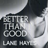 BetterThanGood-Hayes_FBThumb